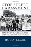 Stop Street Harassment, Holly Kearl, 0615634613