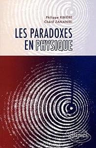 """Afficher """"Les paradoxes en physique"""""""