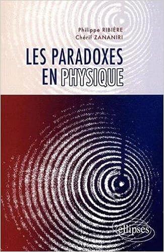 Téléchargement Les paradoxes en physique pdf