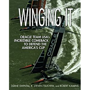 Winging It: Advisor TEAM USA's Incredible Comeback to Defend the America's Cup (International Marine-RMP)