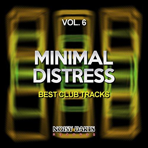 Minimal Distress, Vol. 6 (Best Club Tracks)