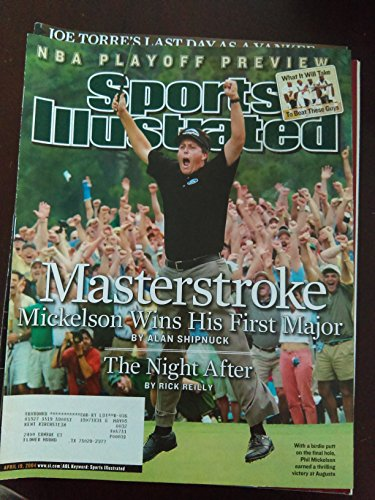 Phil Mickleson - 2004 Masters Champion - Masterstroke - Mickelson Wins His First Major - Sports Illustrated - April 19, 2004 - Golf - SI