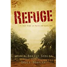 Refuge: A True Story of Faith and Civil War