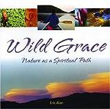 Wild Grace, Eric Alan, 1883991536