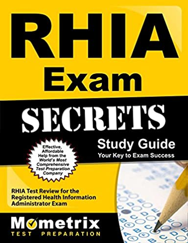 rhia exam secrets study guide rhia test review for the registered rh amazon com Registered Health Information Administrator Exam Medication Administration