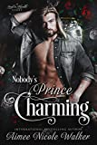 Nobodys Prince Charming (Road to Blissville, #3)