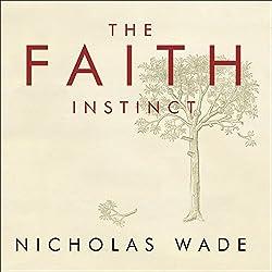 The Faith Instinct