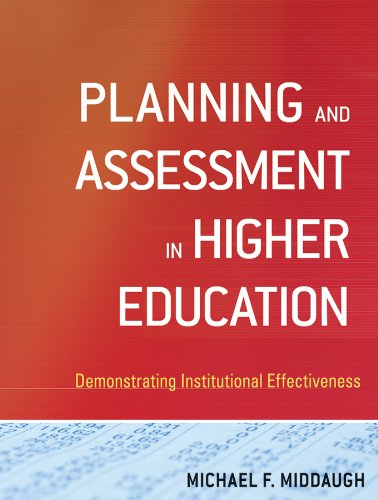 Download Planning and Assessment in Higher Education: Demonstrating Institutional Effectiveness Pdf
