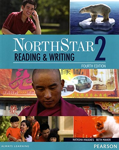 Northstar 2 : Reading & writing, 4th Edition by Pearson Education ESL