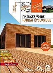 Financez votre habitat écologique