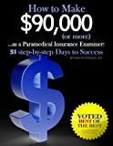 How to Make $90,000 (or more) as a Paramedical