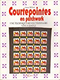 img - for Courtepointes en patchwork -Une technique r volutionnaire vite et simple. book / textbook / text book