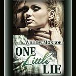 One Little Lie | Willow Monroe