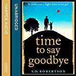 Time to Say Goodbye | S. D. Robertson