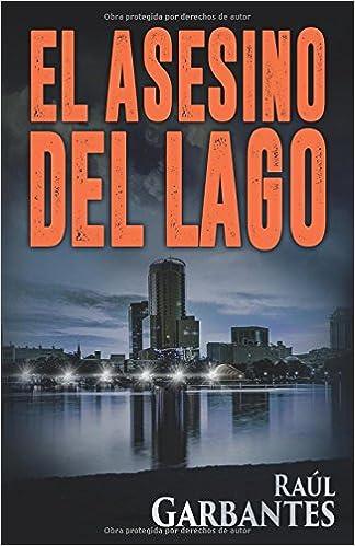 El Asesino del Lago (El caso de Blue Lake) (Spanish Edition)