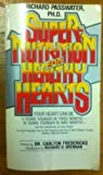 Supernut and Healthy Heart, Richard A. Passwater, 0515063436