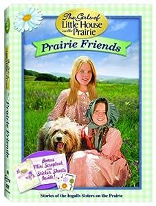 The Girls of Little House on the Prairie: Prairie Friends