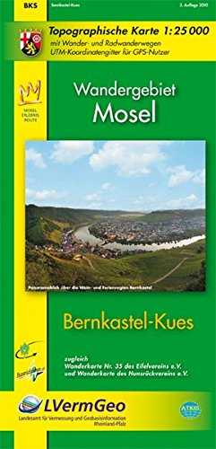 Bernkastel-Kues/Mosel (WR): Topographische Karte 1:25000 mit Wander- und Radwanderwegen / Wandergebiet Mosel (Freizeitkarten Rheinland-Pfalz 1:15000 /1:25000)