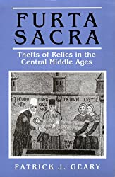 FURTA SACRA: THEFT OF RELICS IN THE CENTRAL MIDDLE AGES