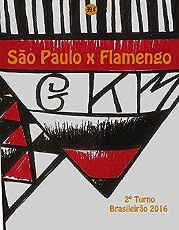 Amazon.com: São Paulo x Flamengo: Brasileirão 2016/2º