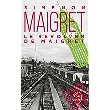 REVOLVER DE MAIGRET (LE)