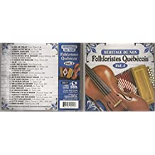 Heritage De Nos Folkloristes Quebecois Volume 1 (25 Titres, DGM)