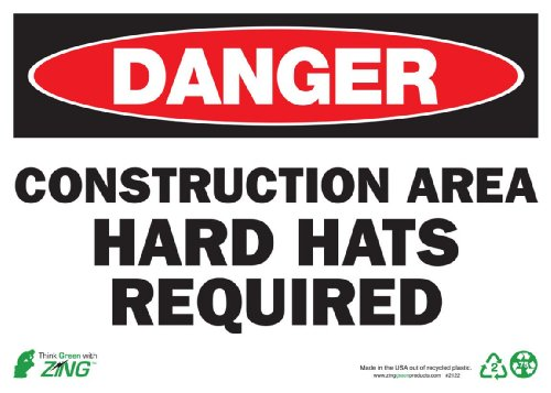 ZING Eco Safety Sign, DANGER Construction Area Hard Hats Required, Available in different Sizes and Materials, Aluminio...