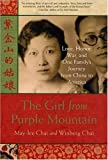 img - for The Girl from Purple Mountain: Love, Honor, War, and One Family's Journey from China to America book / textbook / text book