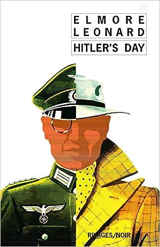 Elmore Leonard - Hitler's day