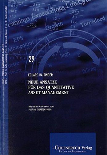 Neue Ansätze für das quantitative Asset Management (Portfoliomanagement)