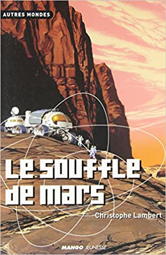 Lire en ligne Le souffle de Mars pdf, epub ebook