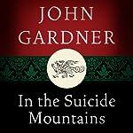 In the Suicide Mountains | John Gardner