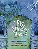 A Big Spooky House, Donna L. Washington, 0786812311