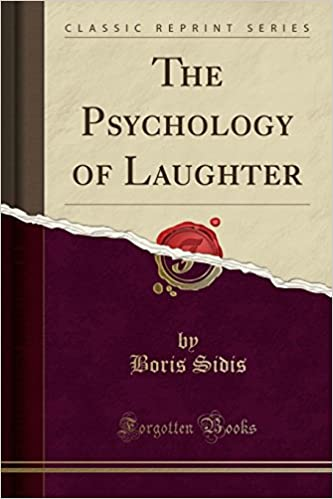 Book The Psychology of Laughter (Classic Reprint)