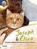 Joseph und Chico: Eine Katze erzählt aus dem Leben von Papst Benedikt XVI.