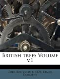 British Trees Volume V. 1, Kempe Dorothy, 1247454134