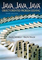 Java, Java, Java: Object-Oriented Problem Solving Front Cover