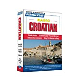 Pimsleur Croatian Basic Course - Level 1 Lessons 1-10 CD: Learn to Speak and Understand Croatian with Pimsleur Language Programs