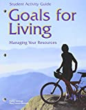 img - for Goals for Living Managing Your Resources: Student Activity Guide book / textbook / text book