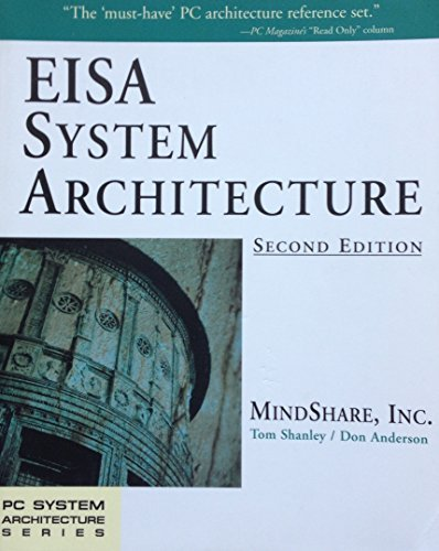 Eisa System Architecture (PC System Architecture, Vol 2) by Shanley Tom Anderson Don (1995-04-01) Paperback (Eisa System)