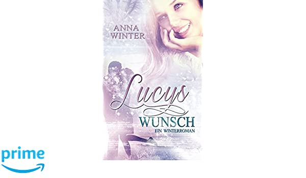 lucys wunsch ein winterroman 1