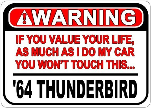 Personalized Parking Signs 1964 64 FORD THUNDERBIRD Warni...