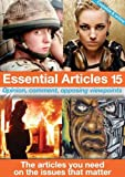img - for Essential Articles: 15: Opinion, Comment, Opposing Viewpoints: The Articles You Need on the Issues That Matter book / textbook / text book