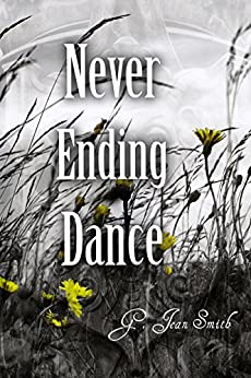 Never Ending Dance by [Smith, G. Jean]