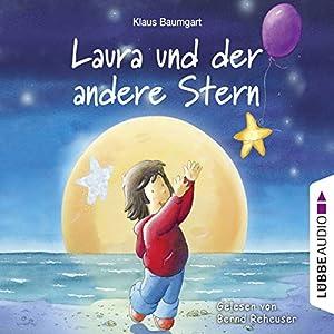 Laura und der andere Stern (Lauras Stern) Hörbuch