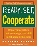 Ready, Set, Cooperate, Marlene Barron and Karen Romano Young, 047110275X