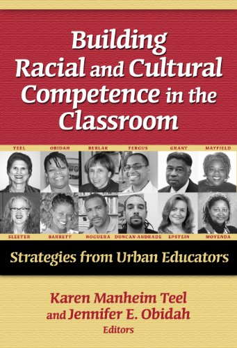 Building Racial and Cultural Competence in the Classroom: Strategies for Urban Educators (Practitioner Inquiry Series)
