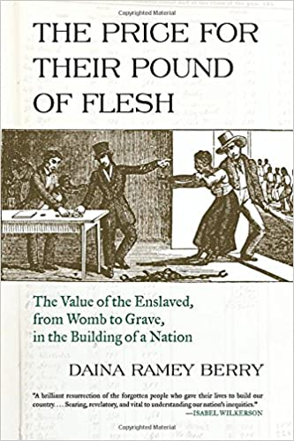 |TXT| The Price For Their Pound Of Flesh: The Value Of The Enslaved, From Womb To Grave, In The Building Of A Nation. learn Inicio analista Science healthy Reverso General ikkje