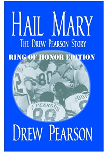 Download online Hail Mary, The Drew Pearson Story, Ring of Honor Edition PDF, azw (Kindle), ePub, doc, mobi