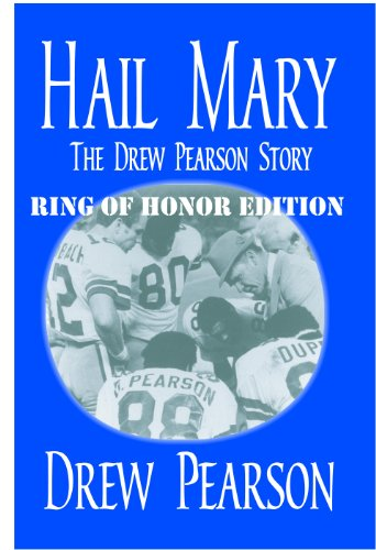 - Hail Mary, The Drew Pearson Story, Ring of Honor Edition